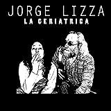 Jorge Lizza La Geriatrica