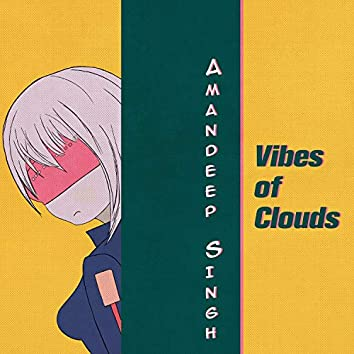 Vibes of Clouds