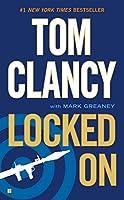 Locked On (A Jack Ryan Novel)
