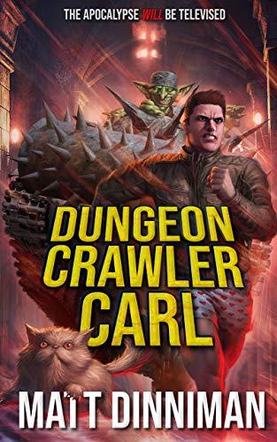 Dungeon Crawler Carl: A LitRPG/Gamelit Adventure (English Edition)