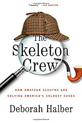 Amateur Web Sleuths are Solving Cold Cases, You can Too!  Read How