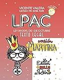 LPAC versión Martina: Ley 39/2015, de 1 de octubre, del Procedimiento Administrativo Común de las Administraciones Públicas. Texto Legal
