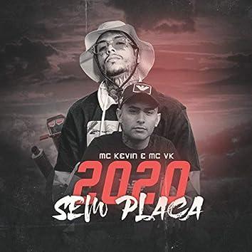 2020 Sem Placa