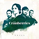 Songtexte von The Cranberries - Roses