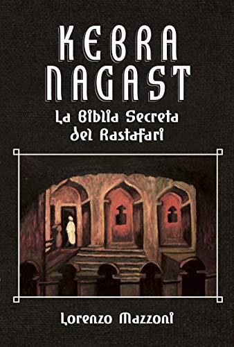 Kebra Nagast: La Biblia Secreta del Rastafari (Nueva Edición en Español) (Spanish Edition)