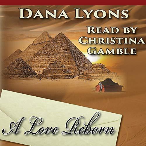 A Love Reborn Audiobook By Dana Lyons cover art