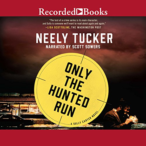Only the Hunted Run audiobook cover art
