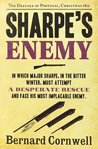 Download Sharpe's Enemy: Richard Sharpe and the Defence of Portugal, Christmas 1812 (The Sharpe Series) by Bernard Cornwell(2012-03-01) B017PMONNA