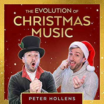 The Evolution of Christmas Music (A Cappella)