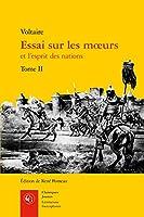 Essai Sur Les Moeurs Et L'esprit Des Nations (Litteratures Francophones)
