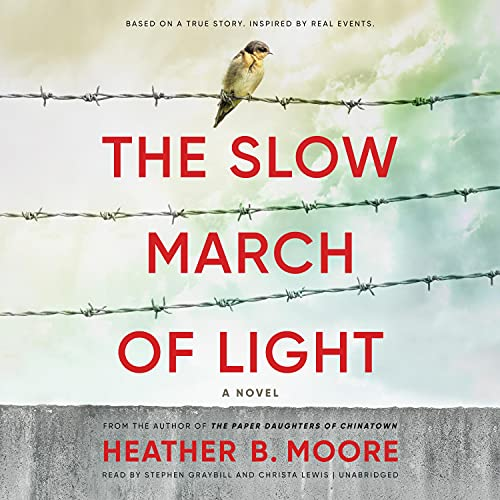 The Slow March of Light Audiobook By Heather B. Moore cover art