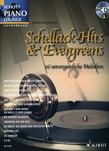 Schellack Hits + Evergreens - arrangiert für Klavier - mit CD [Noten / Sheetmusic] aus der Reihe: SCHOTT PIANO LOUNGE
