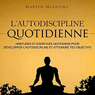 Couverture de L'autodiscipline quotidienne [Daily Self-Discipline]