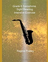 Grade 6 Saxophone Sight Reading Intensive Exercise