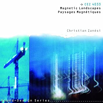 Paysages Magnétiques  Magnetic Landscapes