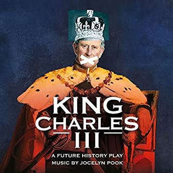 King Charles III (Music from the Play)