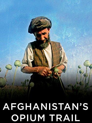Afghanistan's Opium Trail