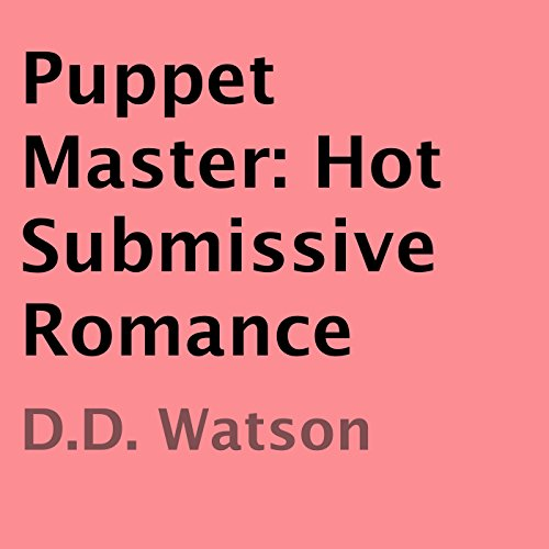 Puppet Master: Hot Submissive Romance audiobook cover art