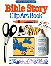 The Complete Bible Story Clip Art Book