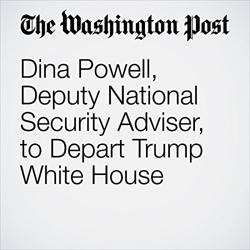 Dina Powell, Deputy National Security Adviser, to Depart Trump White House copertina