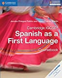 Cambridge IGCSE® Spanish as a First Language Coursebook (Cambridge International IGCSE) (Spanish Edition)