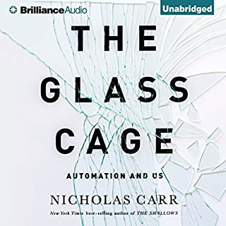 The Glass Cage audiobook cover art