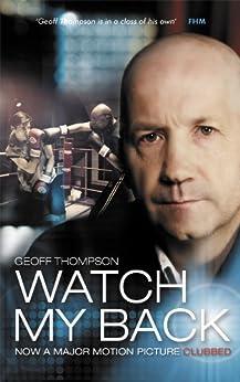 Watch My Back by [Geoff Thompson]