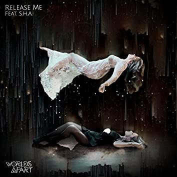 Release Me (feat. S.H.A.)