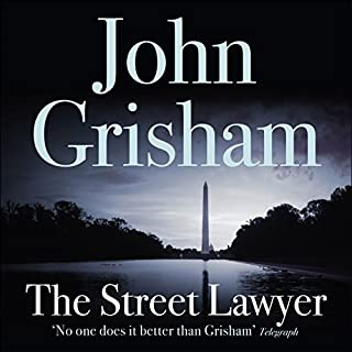 The Street Lawyer                   By:                                                                                                                                 John Grisham                               Narrated by:                                                                                                                                 Frank Muller                      Length: 10 hrs and 18 mins     165 ratings     Overall 4.4