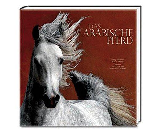 Das arabische Pferd (Natur, Tiere)