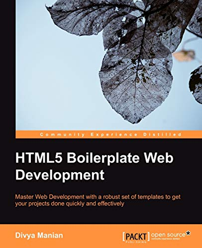 HTML5 Boilerplate Web Development (English Edition)