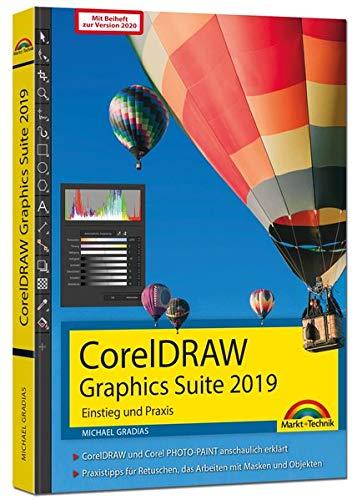 CorelDRAW Graphics Suite 2019 / 2020 – Einstieg und Praxis: - Das Handbuch zur Software