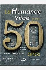 La Humanae vitae a los 50 años (Teselas) (Spanish Edition) Paperback