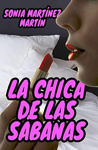 La chica de las sábanas de Sonia Martínez Martín