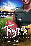 Tigres et démons: Tigres et démons, T1