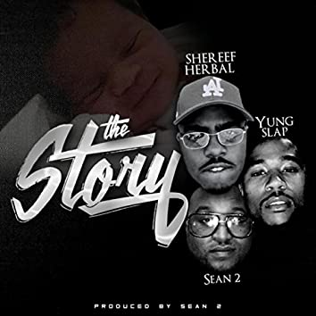 The Story (feat. Yung Slap)