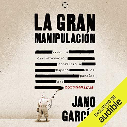 Diseño de la portada del título La Gran Manipulación