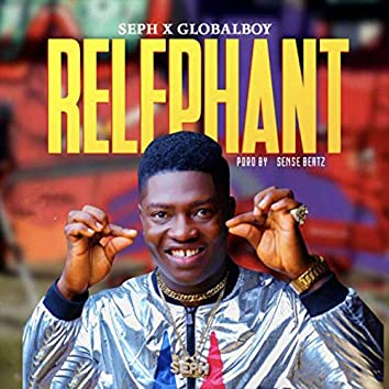 Relephant (feat. Globalboy)