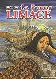 La femme Limace