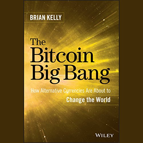 The Bitcoin Big Bang audiobook cover art
