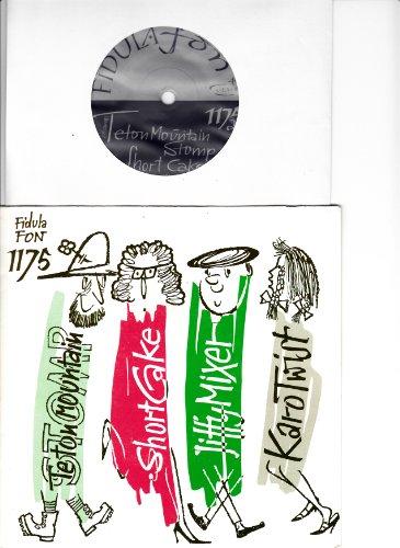 Teton Mountain Stomp / Short Cake / Jiffy Mixer / Karo Twist / Ensemble Steiner / mit Tanzanleitung / Fidula FON # 1175 / / Bildhülle / Deutsche Pressung / 7