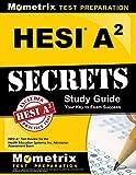 HESI A2 Secrets Study Guide: HESI A2 Test...