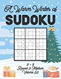 A Warm Winter of Sudoku 9 x 9 Round 3: Medium Volume 22: Sudoku for Relaxation Fall Travellers Puzzle Game Book Japanese Logic Nine Numbers Math Cross ... All Ages Kids to Adults Christmas Theme Gifts