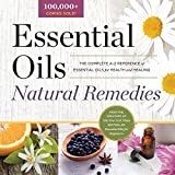 Essential Oil Natural Remedies (The Complete A-Z Reference of Essential Oils for Health and Healing)