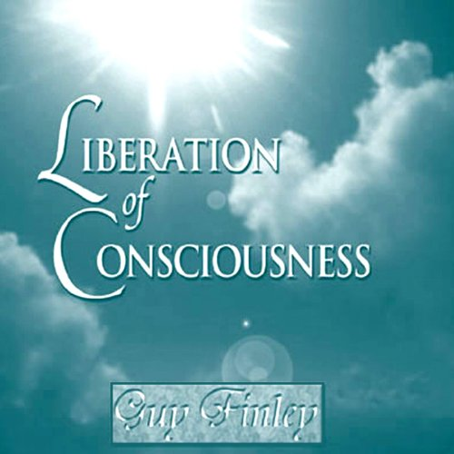 Liberation of Consciousness audiobook cover art