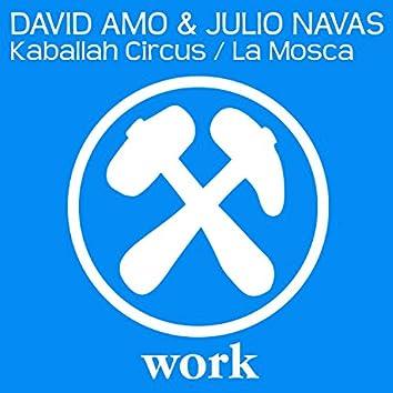 Kaballah Circus / La Mosca
