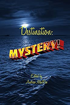 Destination: Mystery! by [Andrew MacRae]