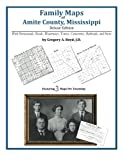 Family Maps of Amite County, Mississippi