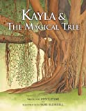 Kayla & The Magical Tree