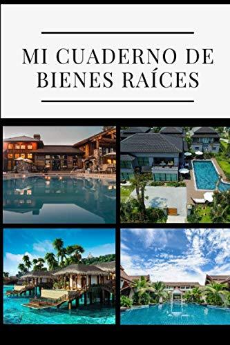 Mi cuaderno de bienes raíces: Para inversores que desean invertir en bienes inmuebles   libro para completar y averiguar si está obteniendo un buen trato   Y recuérdalo